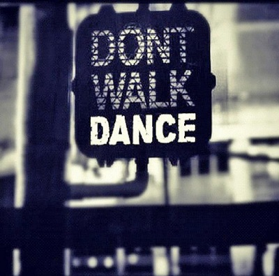 dont walk dance mantra sign
